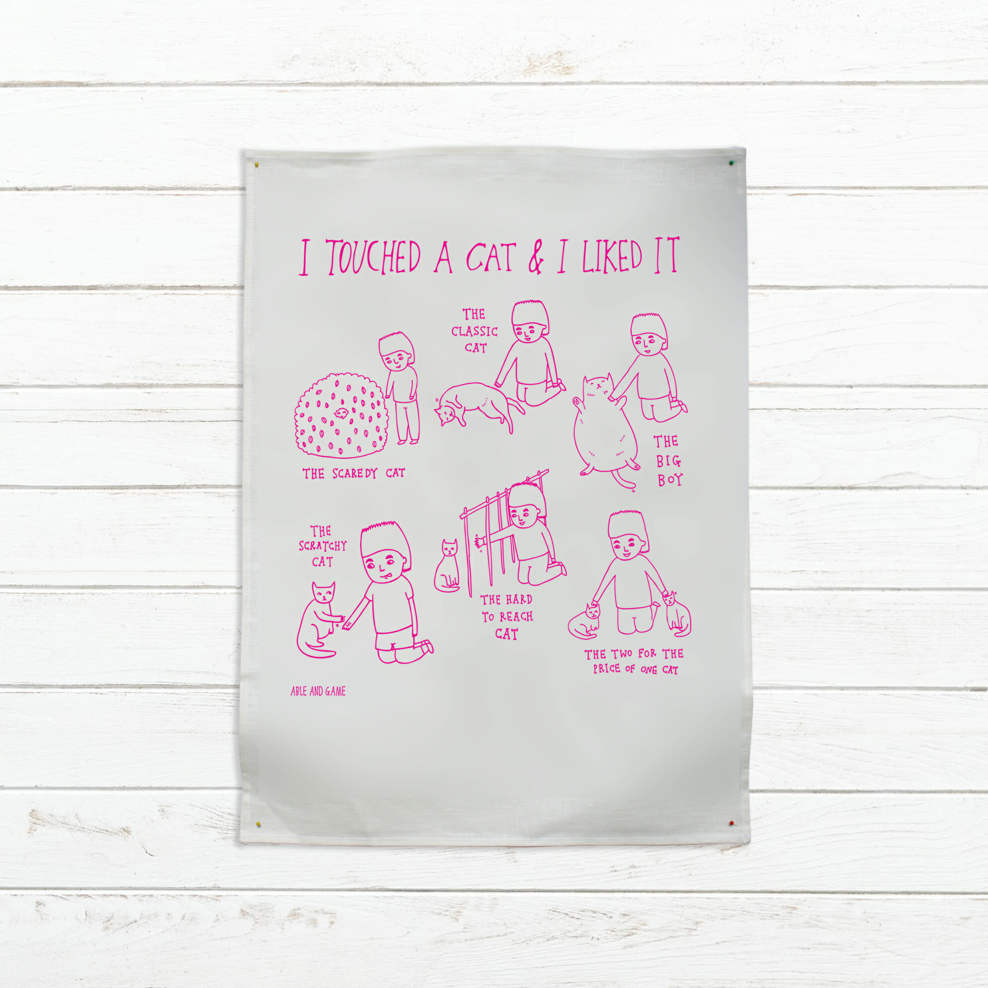 I Touched a Cat and I Liked It Tea Towel